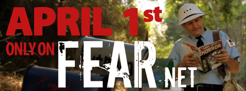 April 1st, only on FEARnet